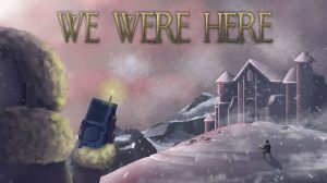 we-were-here-ps4-news-reviews-videos