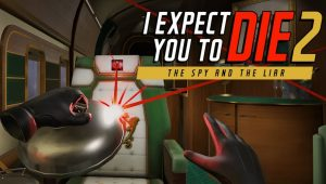 i-expect-you-to-die-2-the-spy-and-the-liar-ps4-psvr-news-reviews-videos