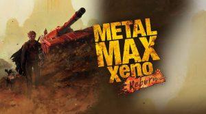metal-max-xeno-reborn-ps4-news-reviews-videos