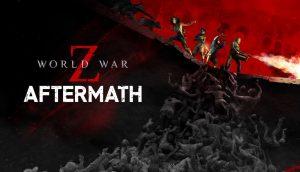 world-war-z-aftermath-ps5-ps4-news-reivews-videos