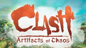 clash-artifacts-of-chaos-news-review-videos-release-date